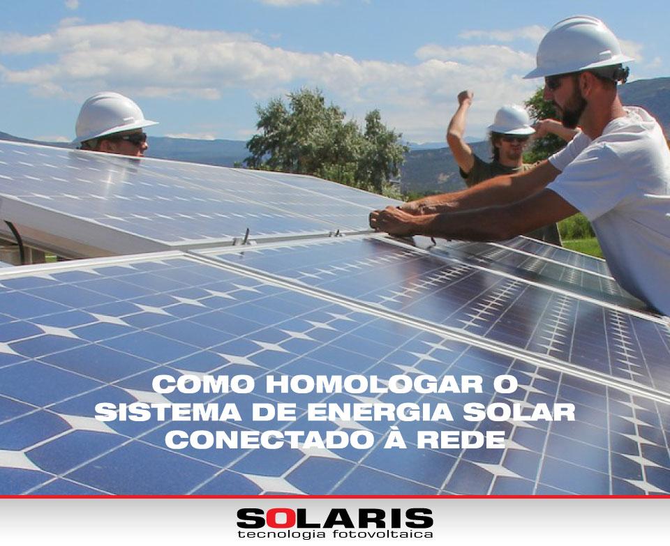 Como homologar o sistema de energia solar conectado à rede